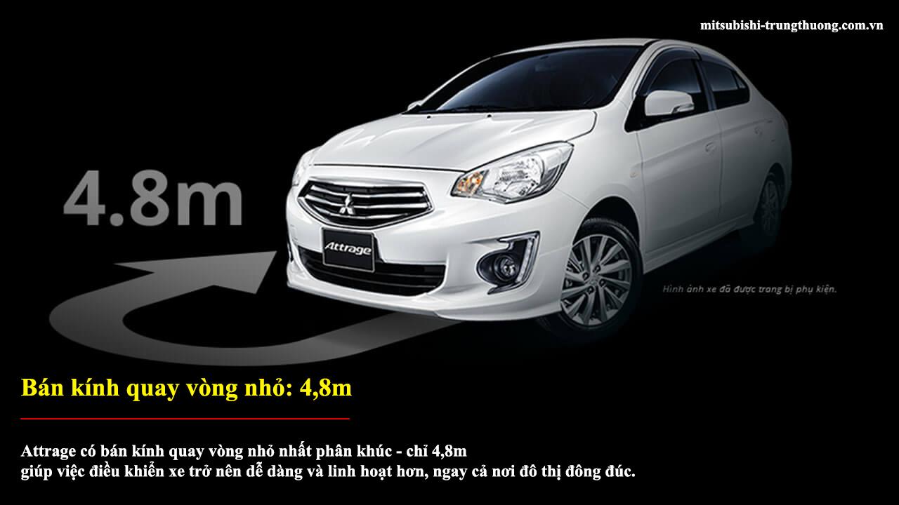 Mitsubishi Attrage MT STD có bán kín vòng quay nhỏ : 4,8m